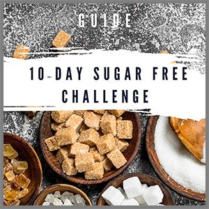 10 day sugar challenge guide